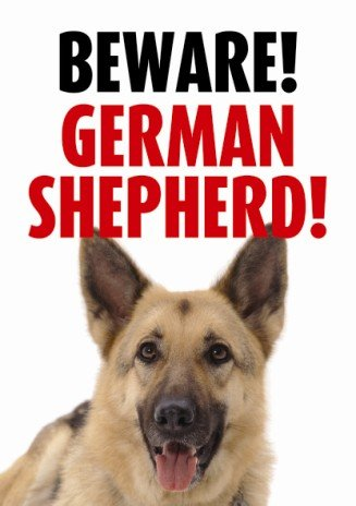 Beware German Shepherd Sign