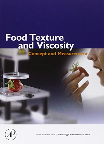 Food Texture and Viscosity: Concept and Measurement (A Volume in the Food Science and Technology International Series) (Food Science and Technology)