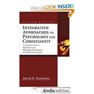 4 mat review entwistle integrative approaches to psychology and christianity Integrative approaches to psychology and christianity 4 mat review jennifer m liberty university summary david n entwistle' integrative approaches to psychology and christianity, an introduction to worldview issues philosophical foundations and modes of integration, describes the history of integrating christianity and psychology.