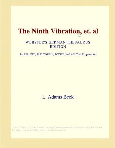 The Ninth Vibration, et. al (Webster's German Thesaurus Edition)