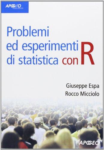 Problemi ed esperimenti di statistica con R