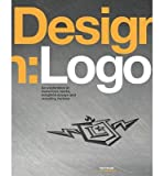 img - for By Von Glitschka Design: Logo: An Exploration of Marvelous Marks, Insightful Essays, and Revealing Reviews book / textbook / text book