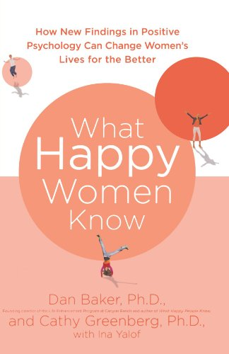 What Happy Women Know: How New Findings in Positive...