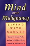 img - for Mind Over Malignancy: Living with Cancer by Wayne D. Gersh (1997-12-01) book / textbook / text book