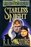 STARLESS NIGHT (Forgotten Realms: Legacy of the Drow)