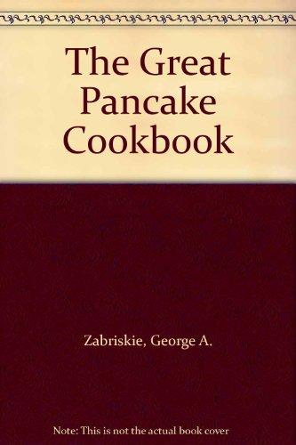 The Great Pancake Cookbook