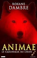 Animae tome 3: Le cauchemar du chien