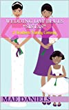 "Wedding Day Blues ""Sistas"": A Southern Family Comedy"