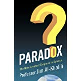 Paradox: The Nine Greatest Enigmas in Scienceby Jim Al-Khalili