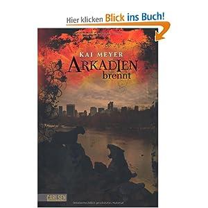 Arkadien, Band 2: Arkadien brennt