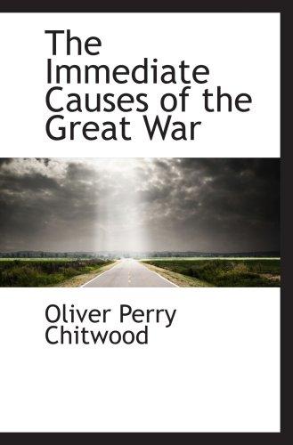Las causas inmediatas de la gran guerra
