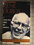 img - for The World of Rene Dubos: A Collection from His Writings book / textbook / text book
