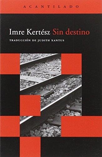 Sin Destino (Acantilado Bolsillo)