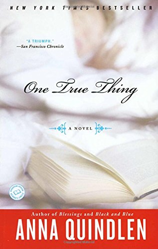 One True Thing by Anna Quindlen