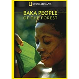 Baka: People of the Forest