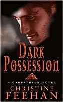 Dark Possession: Number 18 in series ('Dark' Carpathian)