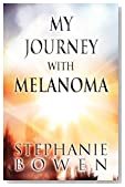 My Journey with Melanoma