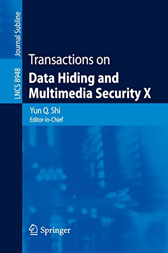 Transactions on Data Hiding and Multimedia Security X (Lecture Notes in Computer Science) PDF