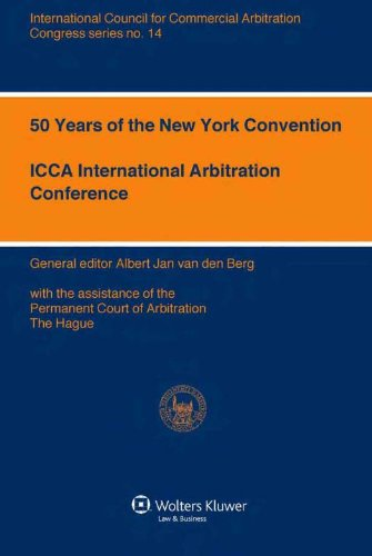 50 Years of the New York Convention (ICCA Congress Series) (International Council for Commerical Arbitration Congress): 14 (ICCA Congress Series Set)
