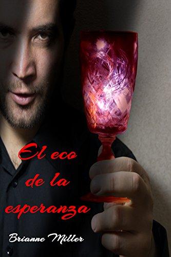 el-eco-de-la-esperanza-spanish-edition
