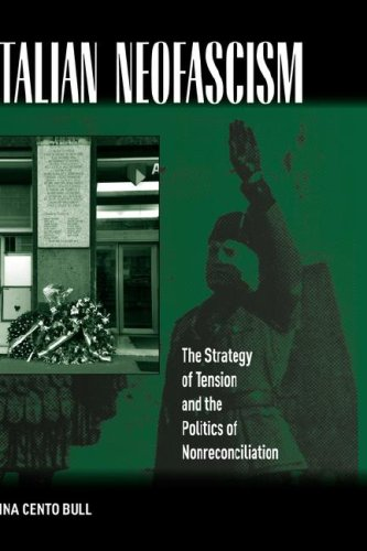 Italian Neo-fascism: The Strategy of Tension and the Politics on Non-reconciliation