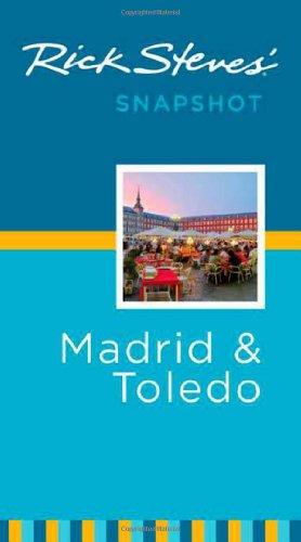 Rick Steves' Madrid & Toledo Snapshot