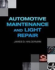 Automotive Technology: Maintenance and Light Repair