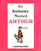 Anteater Named Arthur