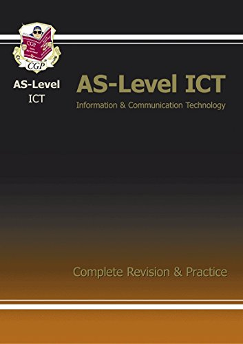 AS-Level ICT Complete Revision & Practice (As Revision Guide)