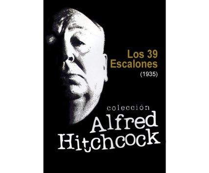 ALFRED HITCHCOCK - LOS 39 ESCALONES