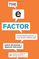 The E-Factor: Entrepreneurship in the Social Media Age ebook download