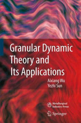Granular Dynamic Theory and Its Applications PDF