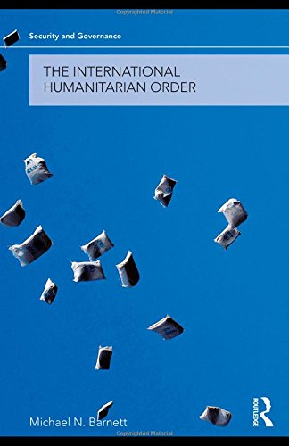 The International Humanitarian Order (Security and Governance)