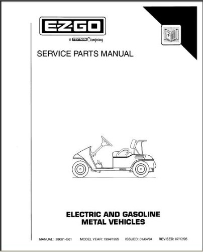 E-Z-GO 28081G01 1994-1995 Service Parts Manual For Electric & Gasoline Powered  Medalist