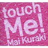 touch Me!(初回限定盤)(DVD付)