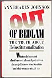 Out of Bedlam: The Truth about Deinstitutionalization