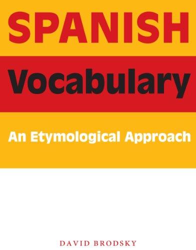 Spanish Vocabulary: An Etymological Approach