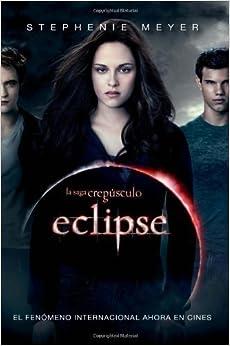 Eclipse (En Espanol) (Con portada de la pelicula) / Eclipse (Movie Tie