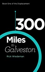300 Miles to Galveston (The Displacement)