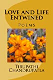 img - for Love and Life Entwined: Poems book / textbook / text book