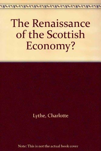 The Renaissance of the Scottish Economy? PDF