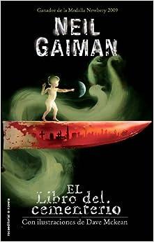 El Libro del Cementerio (Spanish Edition): Neil Gaiman: 9788499181462