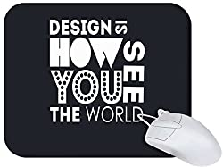 Snoogg Design Is How You See The World Non Slip Rubber Mouse Pad