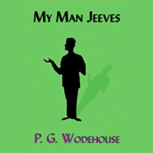 My Man Jeeves Audiobook
