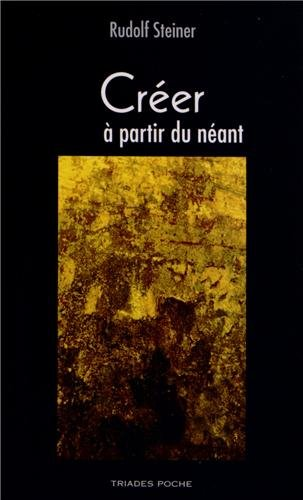 Creer a Partir du Neant (French Edition)