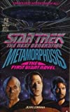 img - for Metamorphosis ((The First Giant Novel) (Star Trek:The Next Generation)) book / textbook / text book