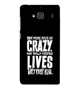 EPICCASE Do crazy Mobile Back Case Cover For Mi Redmi 2 Prime (Designer Case)