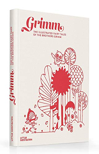 Grimm The Illustrated Fairy Tales of the Brothers Grimm [Grimm, Jacob and Wilhelm] (Tapa Dura)