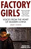 Leslie T. Chang Factory Girls: Voices from the Heart of Modern China