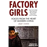 Factory Girls: Voices from the Heart of Modern Chinaby Leslie T. Chang